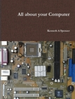 All about your Computer